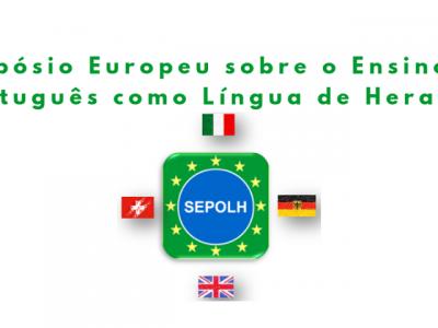 IV SEPOLH - Simpósio Europeu sobre o Ensino de Português como Língua de Herança 24-26/out